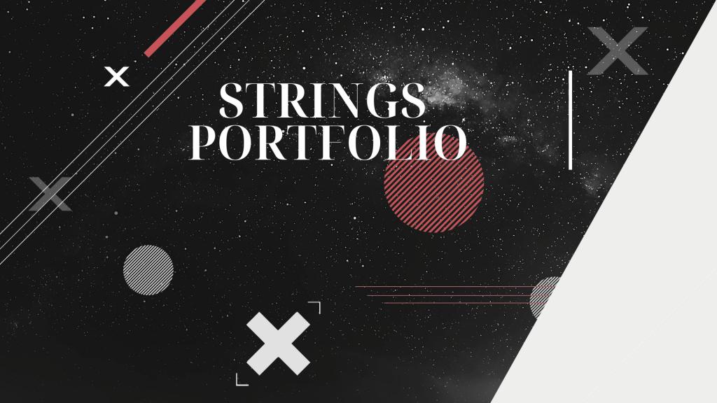 Strings Portfolio